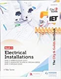 The City & Guilds Textbook:Book 2 Electrical Installations for the Level 3 Apprenticeship (5357), Level 3 Advanced Technical Diploma (8202) & Level 3 Diploma (2365)
