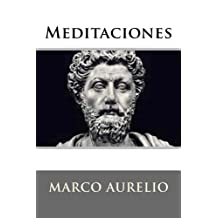 Meditaciones (Spanish Edition) by Marco Aurelio (2016-07-25)