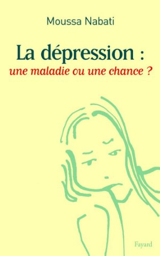 La dépression : une maladie ou une chance ? (Documents)