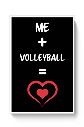 PosterGuy Posters (8X12 inch) - Me and volleyball Equals Love | Designed by: PosterGuy  available at amazon for Rs.179