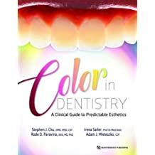 Color in Dentistry: A Clinical Guide to Predictable Esthetics