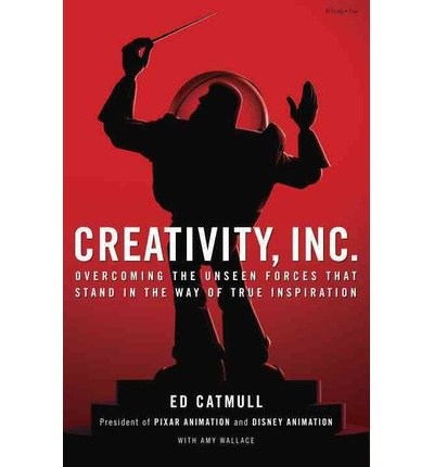 Portada del libro Creativity, Inc.: Overcoming the Unseen Forces That Stand in the Way of True Inspiration (Hardback) - Common
