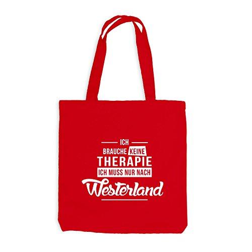 Jutebeutel - Ich Brauche Keine Therapie Westerland - Urlaub Therapy Relax Rot