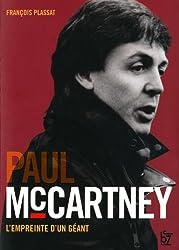 Paul Mc Cartney : L'empreinte d'un géant