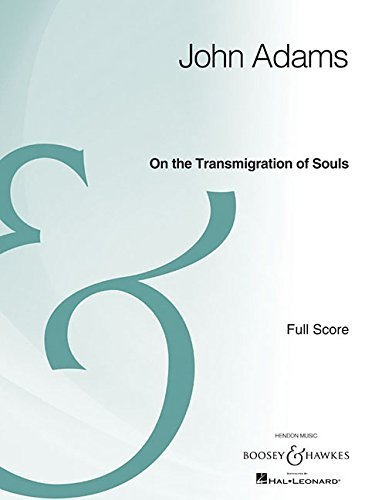 On the Transmigration of Souls: Orchestra and Chorus Full Score Archive Edition (2012-09-01)