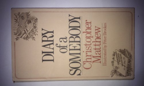 diary-of-a-somebody-by-christopher-matthew-1981-04-06