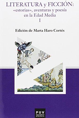 Literatura y ficción: <<estorias>>, aventuras y poesía en la Edad Media I y II: 2 (PARNASEO)