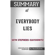 Summary of Everybody Lies by Seth Stephens-Davidowitz | Conversation Starters