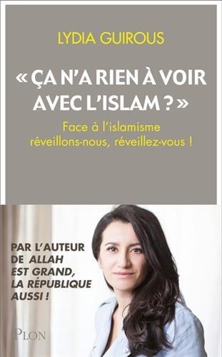 """""""ça n'a rien à voir avec l'Islam"""" ?"""