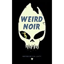 Weird Noir (English Edition)