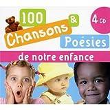 100 Chansons et poésies de notre enfance