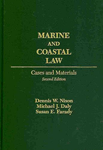 Coastal Marine ([(Marine and Coastal Law : Cases and Materials)] [By (author) Dennis W. Nixon ] published on (December, 2009))