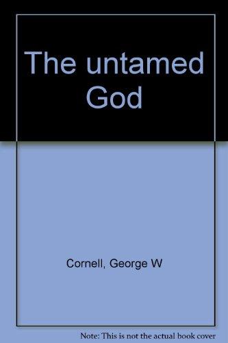 Title: The untamed God