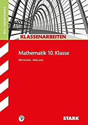 STARK Klassenarbeiten Realschule - Mathematik 10. Klasse
