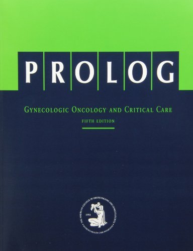PROLOG: Gynecologic Oncology and Critical Care: Includes Question Book and Answer Sheet for CME Credit by ACOG (2006-08-02)