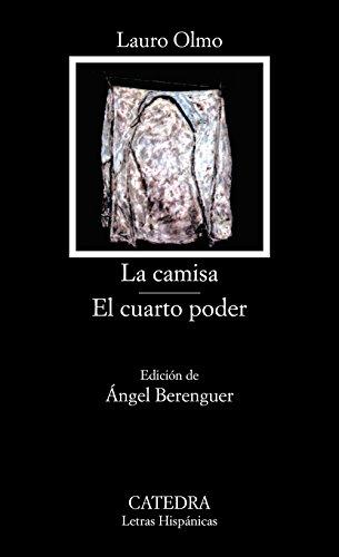 La camisa; El cuarto poder (Letras Hispánicas) por Lauro Olmo