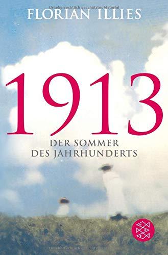 Buchseite und Rezensionen zu '1913: Der Sommer des Jahrhunderts (Hochkaräter)' von Florian Illies