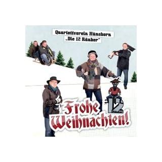 Quartettverein Hünsborn (Die 12 Räuber) - Frohe Weihnachten!