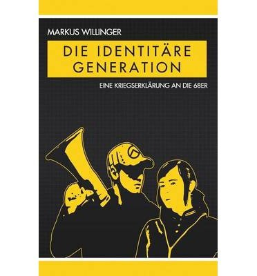 [ [ DIE IDENTITARE GENERATION (GERMAN) BY(WILLINGER, MARKUS )](AUTHOR)[PAPERBACK]