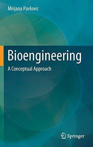 Bioengineering: A Conceptual Approach (Food Engineering Series) 2015 edition by Pavlovic, Mirjana (2014) Hardcover