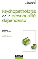 Psychopathologie de la personnalité dépendante de GWENOLE ; CORCOS, MAURICE LOAS