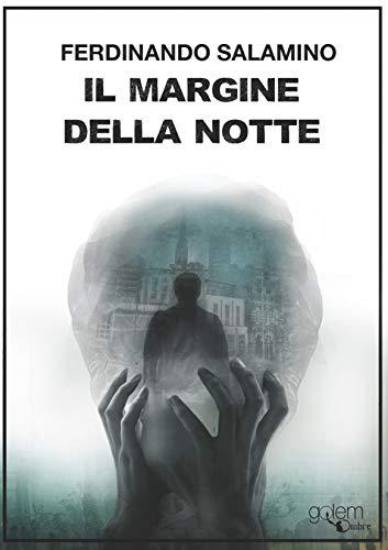 Il margine della notte (Ombre Vol. 2) di [Salamino, Ferdinando]