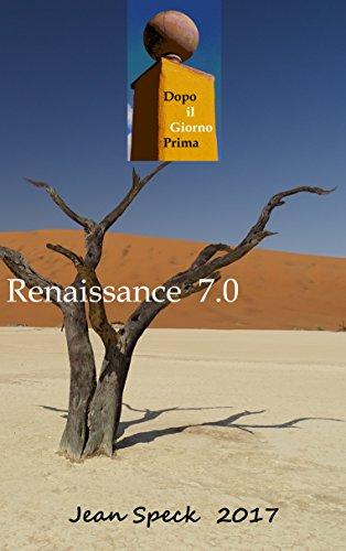 Couverture du livre Renaissance 7.0 (Dopo Il Giorno Prima t. 2)
