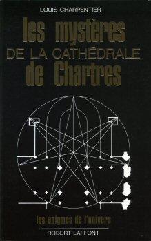 Les Mystères de la cathédrale de Chartres