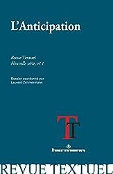 Revue Textuel, nouvelle série, nº 1: L'anticipation