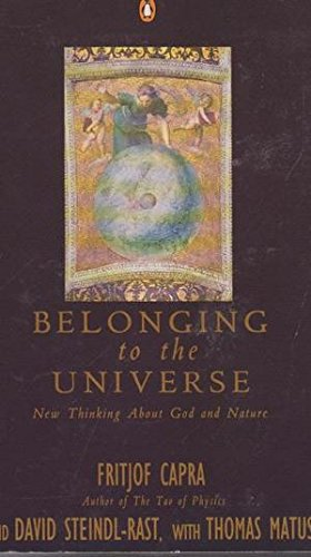 Belonging to the Universe: New Thinking About God And Nature (Penguin Press Science)
