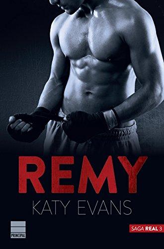 Remy (Saga Real 3) de [Evans, Katy]