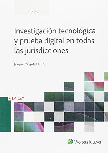 Investigación tecnológica y prueba digital en todas las jurisdicciones (Temas)