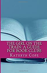 The Girl on the Train: A Guide for Book Clubs