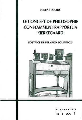 Le concept de philosophie constamment rapporté a Kierkegaard