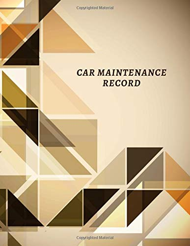 Car Maintenance Record: Car Maintenance and Safety Routine Inspection Record Log Book Journal For All Your Automobile and Vehicle Check, Repair & Gas ... 120 pages. (Vehicle maintenance logs, Band 8) - Gas-log-starter