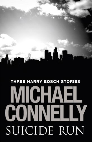 suicide-run-three-harry-bosch-stories-three-harry-bosch-stories