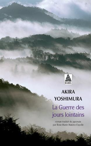 La guerre des jours lointains par Akira Yoshimura