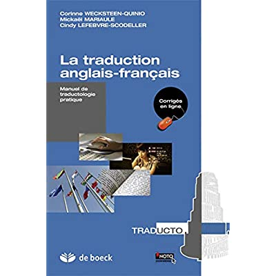 La traduction anglais-français : Manuel de traductologie pratique
