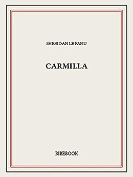 Carmilla von [Le Fanu, Joseph Sheridan]