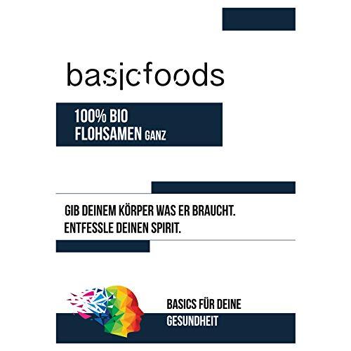 Basicfoods – 1kg Bio Flohsamen ganz Premium Qualität – 99% reine ganze Bio Floh Samen – Vegan Lactosefrei Glutenfrei
