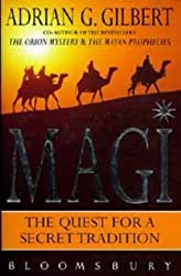 Magi: The Quest for the Secret Tradition by Adrian Geoffrey Gilbert (1996-09-26)