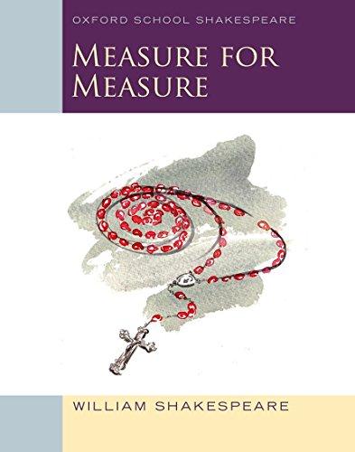 Oxford School Shakespeare: Measure for Measure: Oxford Schools Shakespeare