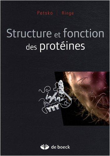 Structure et fonction des protéines par Gregory A. Petsko