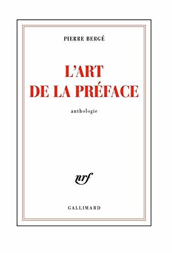 L'art de la préface (Blanche) par Pierre Bergé