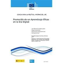 Promoción de un aprendizaje eficaz en la era digital. Un marco europeo para organizaciones educativas digitalmente competentes