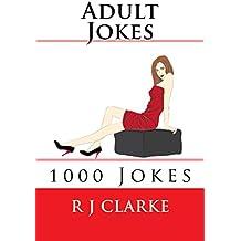 Adult Jokes: 1000 Jokes
