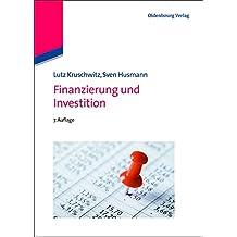Finanzierung und Investition (Internationale Standardlehrbücher der Wirtschafts- und Sozialwissenschaften)