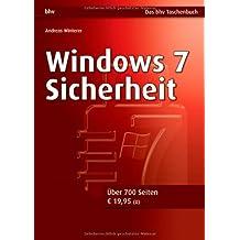Windows 7 Sicherheit (bhv Taschenbuch) by Andreas Winterer (2011-08-24)