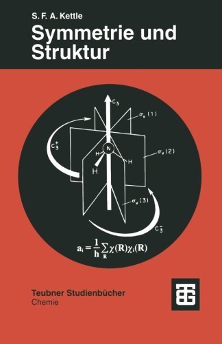 Symmetrie und Struktur: Eine Einführung in die Gruppentheorie (Teubner Studienbücher Chemie) (German Edition)