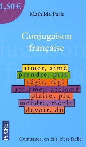 Conjugaison française de Paris, Mathilde (2006) Poche